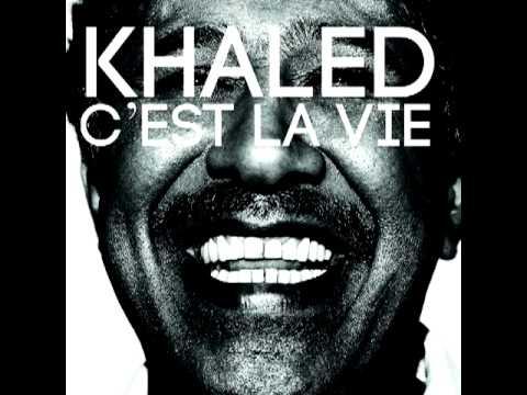 Cheb Khaled Feat RedOne - C'est la vie ( HQ MUSIC )
