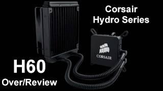 corsair hydro series h60 cpu cooler review