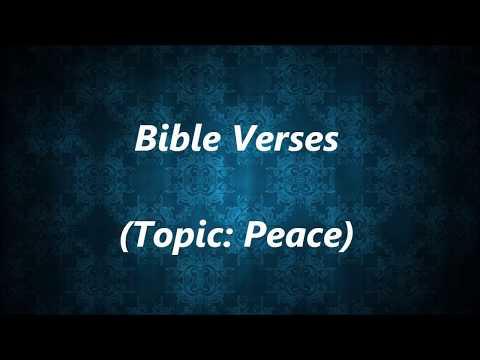 Bible Verses (Topic: Peace)