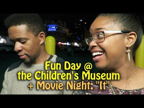 "Fun Day @ the Children's Museum + Movie Night: ""It"" | 10.13.17 - Season 4"