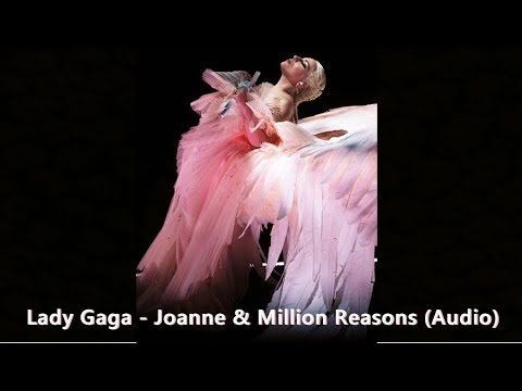 Lady Gaga - Joanne/Million Reasons Grammy Awards 2018 Performance Show (Audio HQ) Official Grammys