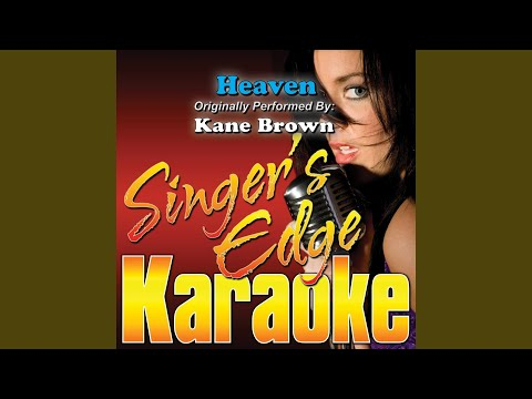 Heaven (Originally Performed by Kane Brown) (Instrumental)