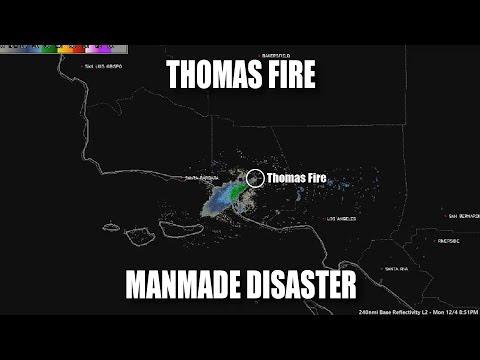 Thomas Fire: Manmade Disaster