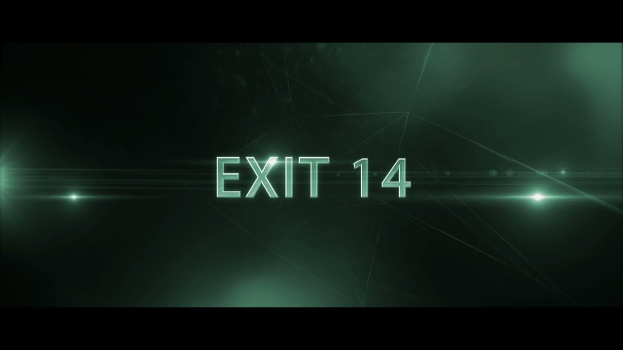 Đêm Kinh Hoàng – Exit 14