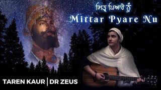 Mittar Pyare Nu Taren Kaur Dr Zeus.mp3