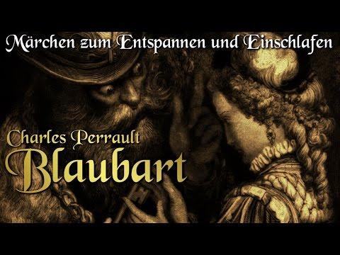 Blaubart von Charles Perrault (Hörbuch deutsch) Märchen zum Einschlafen