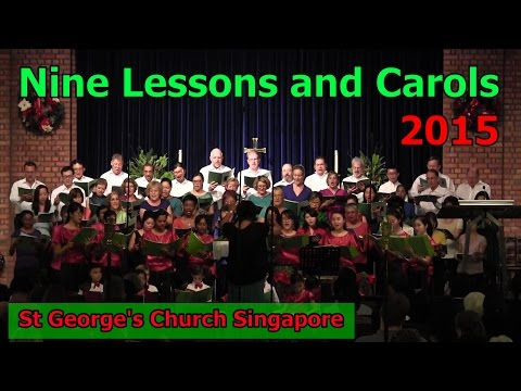 Nine lessons and carols 2015 - St George's Church Singapore