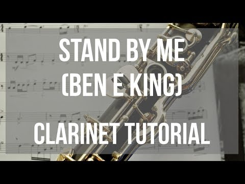 How to play Stand By Me by Ben E King on Clarinet (Tutorial)