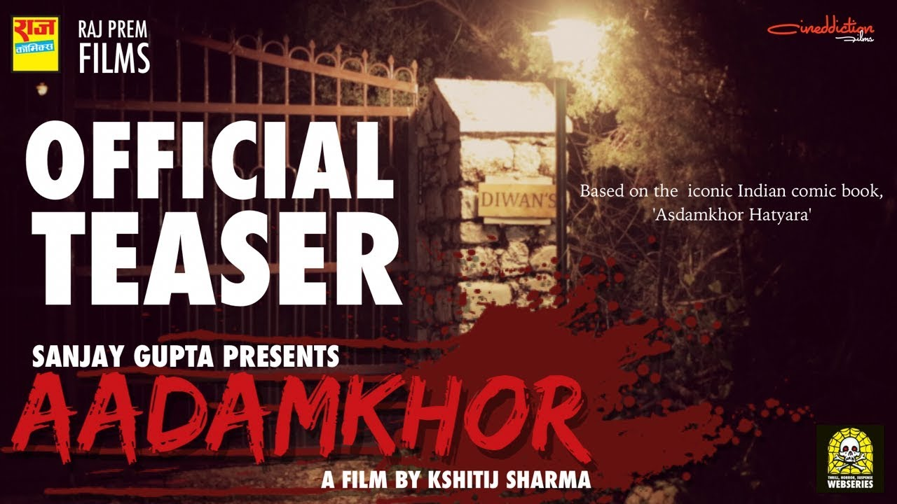 Aadamkhor (Official Teaser) - A Raj Comics Web Film by RC Motion Pictures