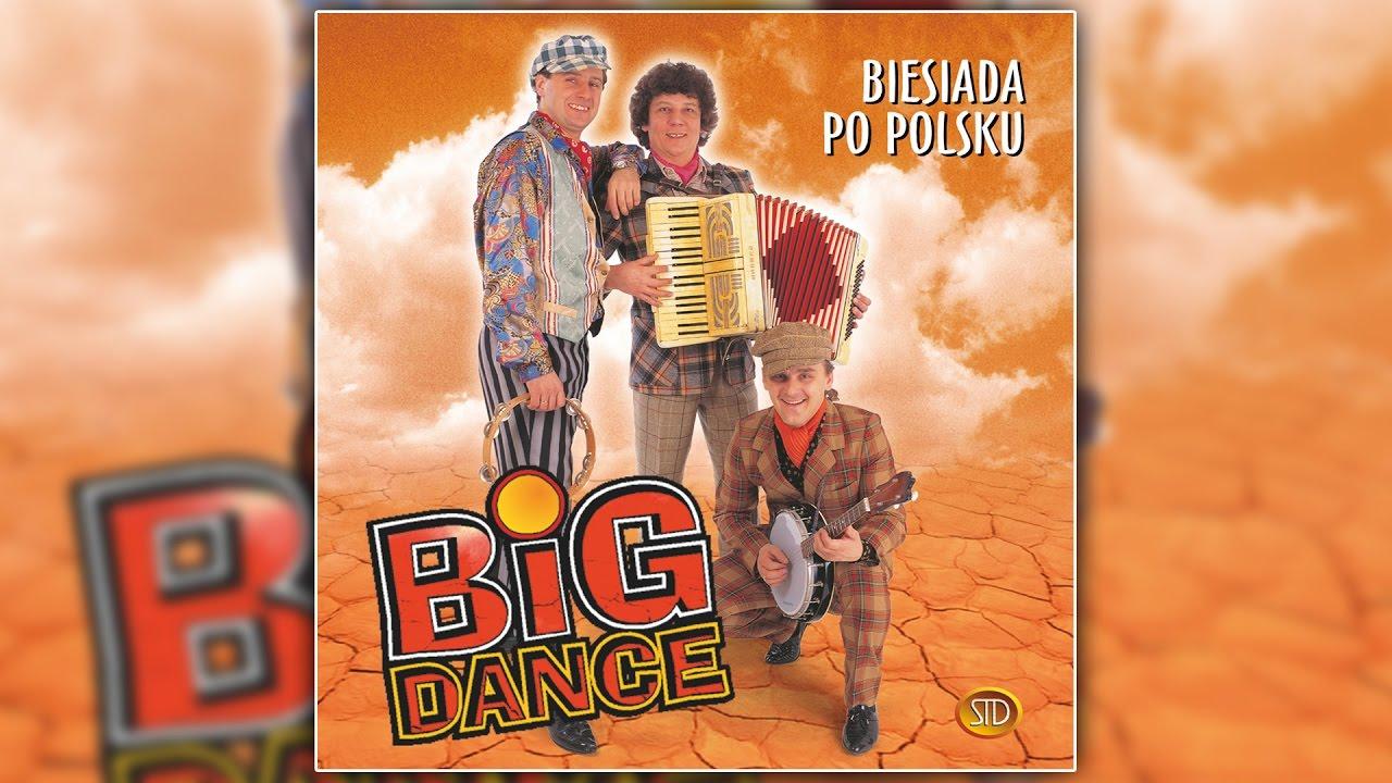 Download Big Dance Za Górami  Za Lasami