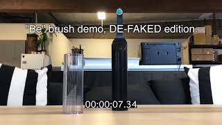 """How the """"Be."""" battery-free toothbrush faked a demonstration video"""