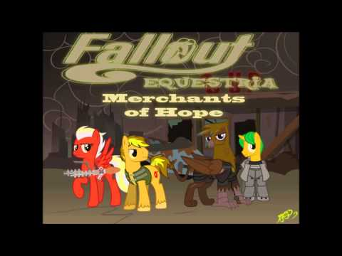 Fallout Equestira: Merchants of Hope - Prologue
