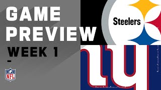 Pittsburgh Steelers vs. New York Giants Week 1 NFL Game Preview