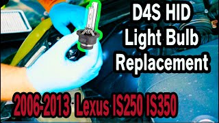 How To Replace D4S HID Light Bulb in 2006-2013 Lexus IS250