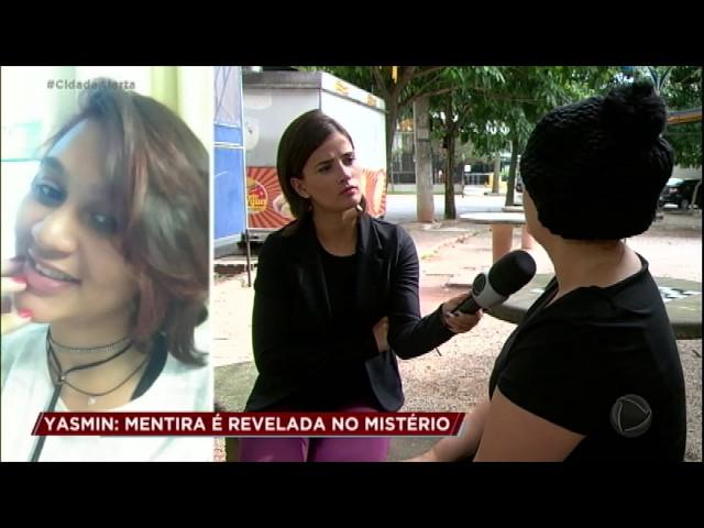 Caso Yasmin: testemunha expõe mentiras dos familiares