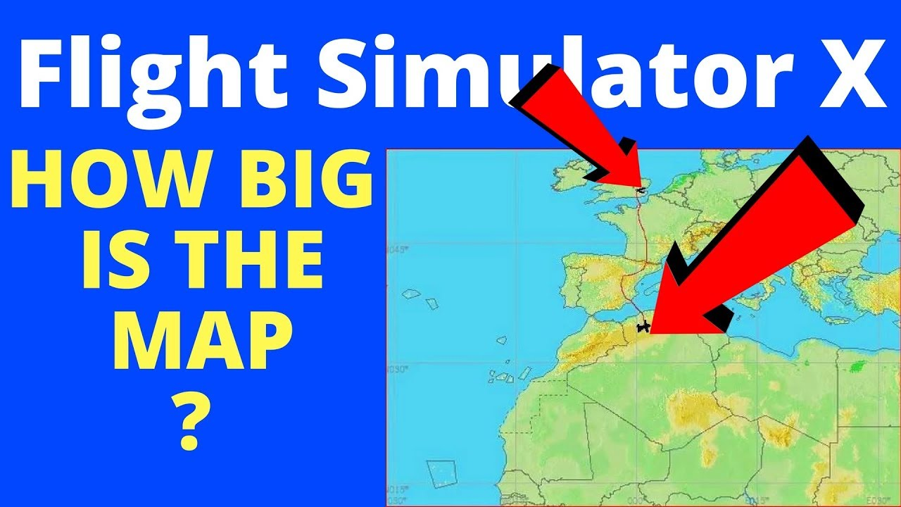 how big is the map in flight simulator x flying from london to the sahara