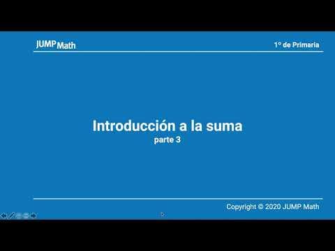 1º. Unidad 3. Introducción a la suma. Parte III