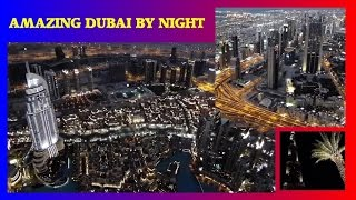 DUBAI BY NIGHT   VIEW FROM BURJ KHALIFA     AT THE TOP     452 METER