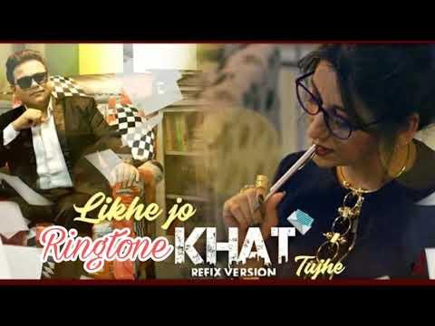 Likhe Jo khat panjabi ringtone from editor serry