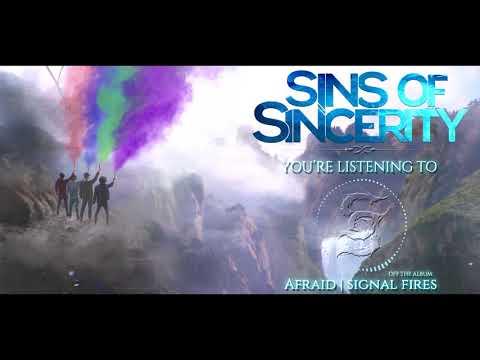 Sins of Sincerity - Afraid