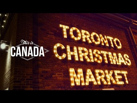 This is Canada - Toronto Christmas Market 2016