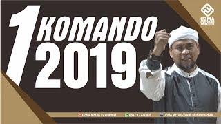 SATU KOMANDO 2019 | UST. ZULKIFLI MUHAMMAD ALI, LC., MA.