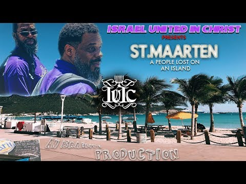 The Israelites: St. Maarten A People Lost On An Island