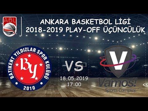 ABL PLAY-OFF  l  Batıkent Yıldızlar Spor Kulübü 77-95 Vamos Spor Kulübü (18.05.2019, 17:00)