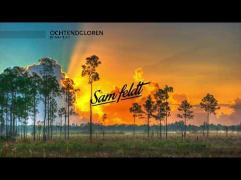 Sam Feldt - Ochtendgloren (Mixtape)