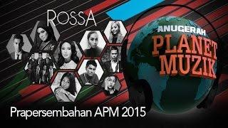 Rossa - Anugerah Planet Muzik 2015 #APM2015 [Full Show]