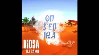 Ridsa ft. Dj Samo - On S'en Ira ( Son Officiel )