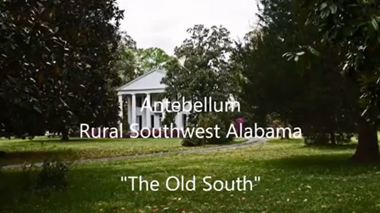 Antebellum rural southwest alabama the old south youtube for Usda rural development alabama