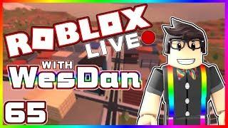 WesDan's ROBLOX Live Stream | JAILBREAK & MORE | STREAM 65