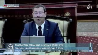 Azərbaycan Parlamenti Fransaya etiraz etdi 20 11 2020