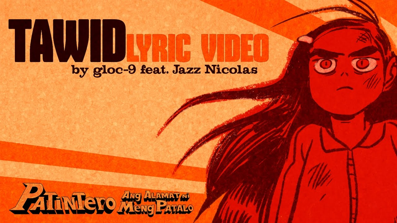 Gloc -9 Featuring Jazz Nicolas | Tawid | Lyric Video | TBA Studios