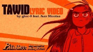 Gloc-9 feat. Jazz Nicolas - Tawid | Lyric Video