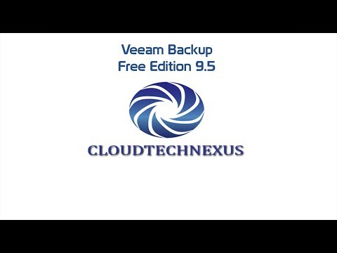 Veeam Backup And Replication 9.5 Free Edition - Video#20