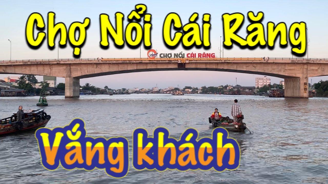 Chợ Nổi Cái Răng- Bến Ninh Kiều vắng khách vì sợ COVID 19| Du lịch Cần Thơ 2020 #107