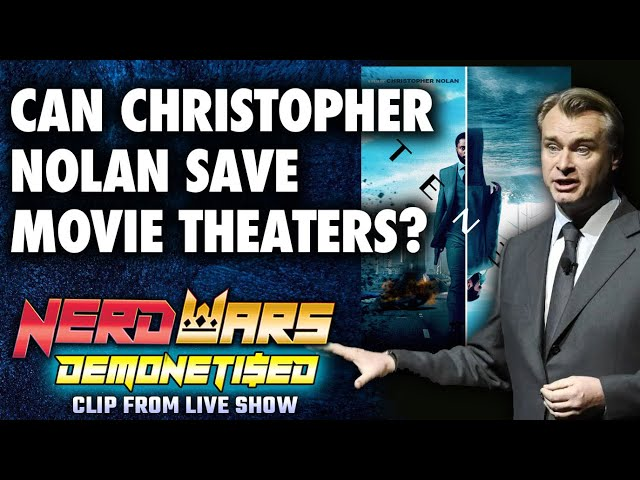 Can Christopher Nolan's Tenet Save Movie Theaters? - Nerd Wars