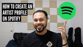 How To Create An Artist Profile On Spotify