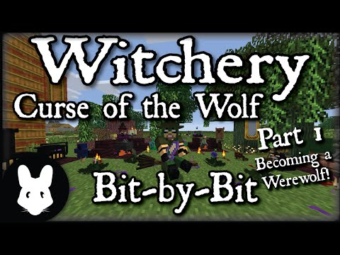 Witchery: Curse of the Wolf - Bit-by-Bit Part 1 (Two methods to become the wolf!)