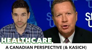 A Canadian Perspective On American Healthcare, And Kasich's Stance