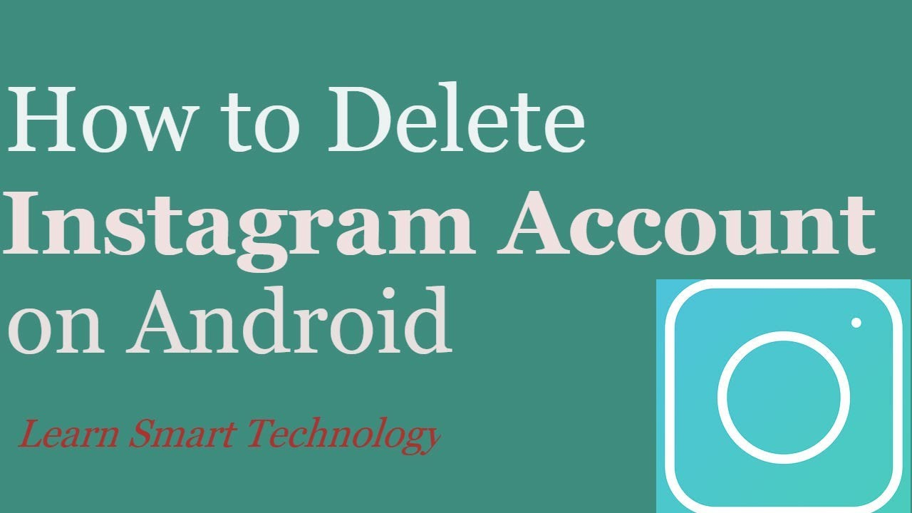 How to delete instagram account on android mobile 2018 remove how to delete instagram account on android mobile 2018 removeclose instagram account in mobile ccuart Images