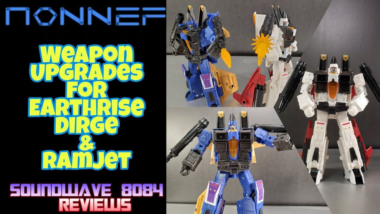 Nonnef Productions Weapon Upgrades For Earthrise Dirge & Ramjet By Soundwave 8084