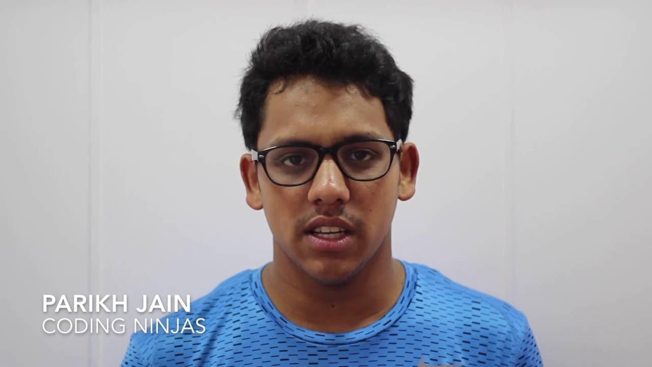 Coding Ninjas Success Stories : Parikh Jains experience at Amazon