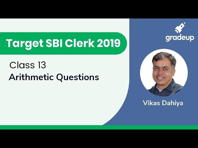 Target SBI Clerk 2019 | Arithmetic Questions | Part-B