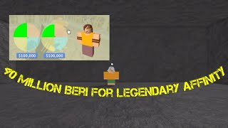 I'm looking for full affinity from 2 sides-One piece Legendary-Roblox
