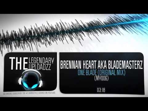 Brennan Heart AKA Blademasterz - One Blade (Weekly Throwback) [FULL HQ + HD]