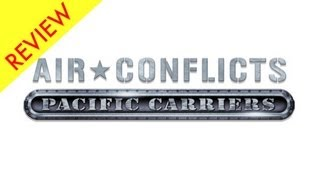 Air Conflicts Pacific Carriers Review