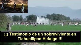 Testimonio De Un Sobreviviente En Tlahuelilpan Hidalgo    Noticias   Noti Express Mx